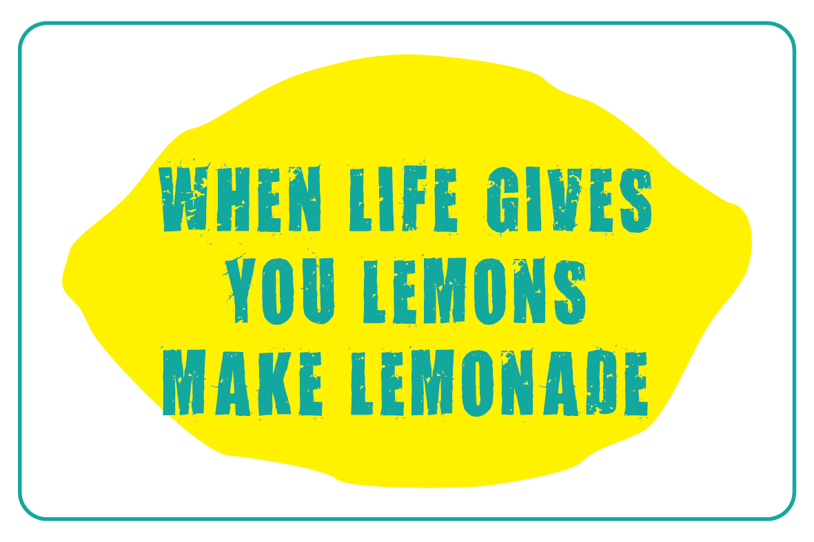 What Happens when life gives you Lemons